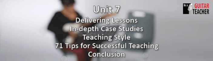 Be A Guitar Teacher - Unit 7 - Example lessons and tips