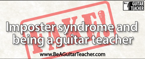 Imposter syndrome and being a guitar teacher