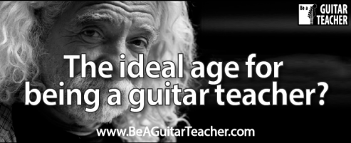 The ideal age for being a guitar teacher