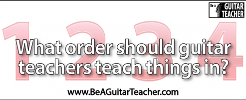What order should guitar teachers teach things in?<br />